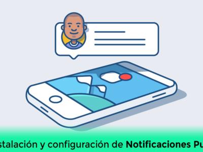 Instalación y configuración de Notificaciones Push