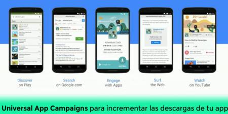 Universal App Campaigns para incrementar las descargas de tu app
