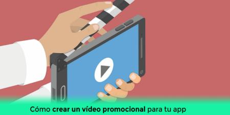 Cómo crear un vídeo promocional para tu app y ganar más descargas